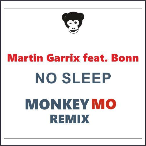 Martin Garrix feat. Bonn - No Sleep (Monkey Mo Remix) [2019]