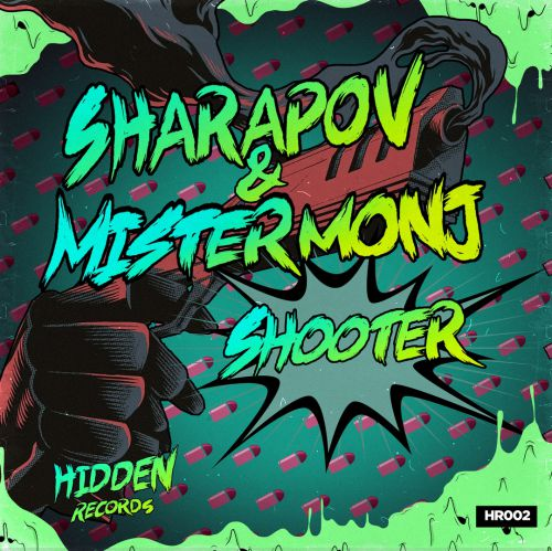 Sharapov & Mister Monj - Shooter (Original Mix) [2019]