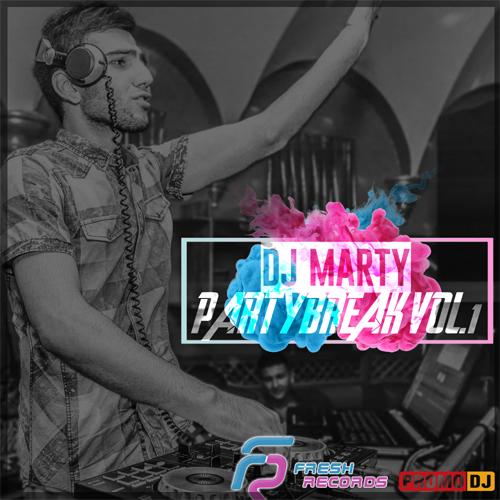 DJ Marty - Partybreak #1 [2019]