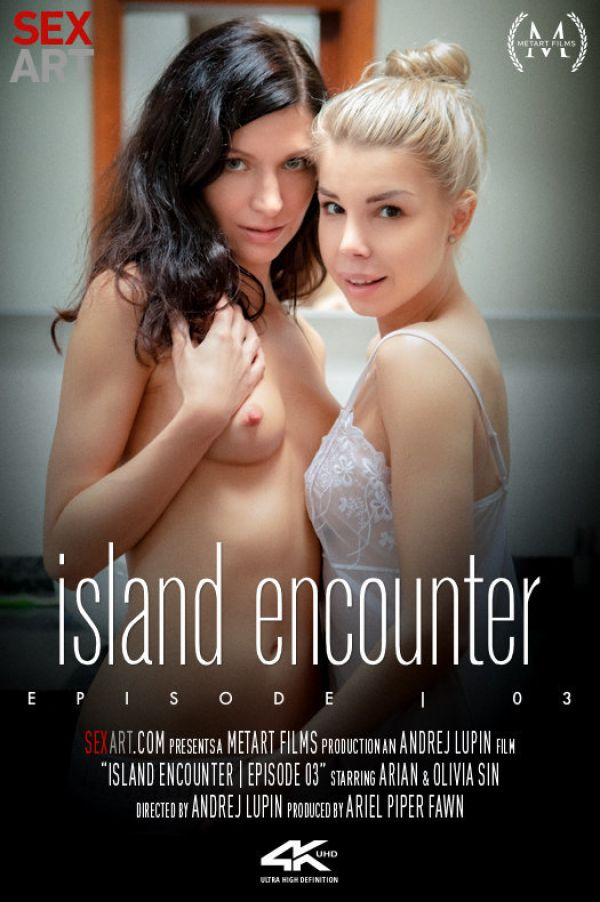 Arian And Olivia Sin – Island Encounter Episode 3 (15-03-2019)