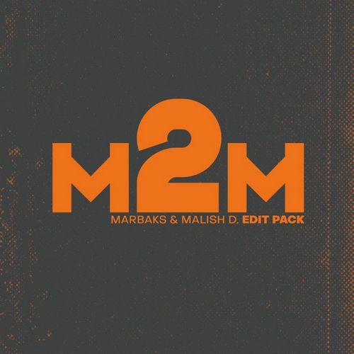 Marbaks & Malich - Edit Pack#1 [2019]
