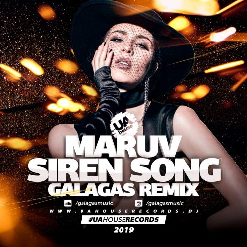 Maruv  - Siren Song (Galagas Remix) [2019]