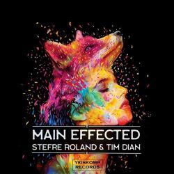 Stefre Roland & Tim Dian - Main Effected (Original Mix) [2019]