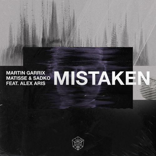 Martin Garrix x Matisse & Sadko - Mistaken (feat. Alex Aris) [2019]