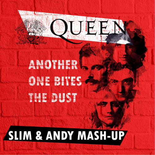 Queen - Another One Bites The Dust (Slim & Andy Mash-Up) [2019]