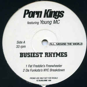 Porn Kings Featuring Young MC - Busiest Rhymes [1998]
