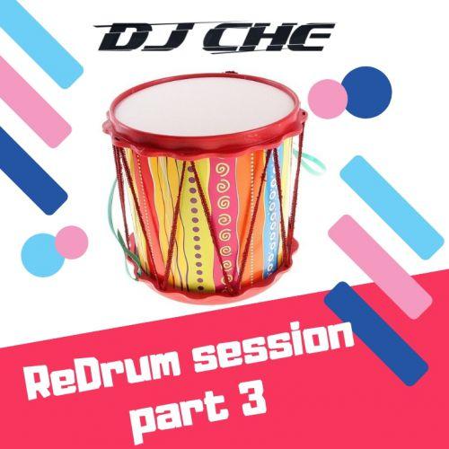 DJ Che - Redrum Session, Part 3 [2019]