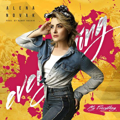 Alena Novak - My Everything (Original Mix; Radio Edit; Danny Rockin Remix) [2019]