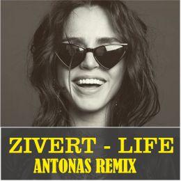 Zivert - Life (Antonas Remix) [2019]