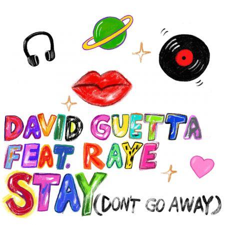 David Guetta feat. Raye - Stay (Don't Go Away) [2019]