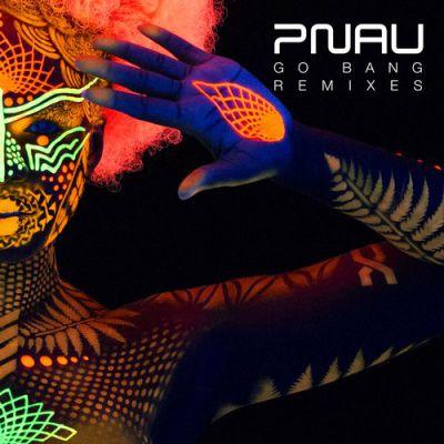 Pnau feat. Kira Divine - Go Bang (Extended Mix) [2017]