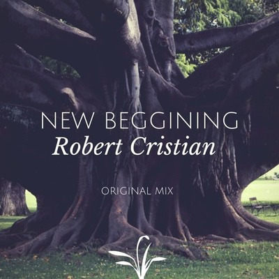 Robert Cristian - New Beginning (Original Mix) [2018]