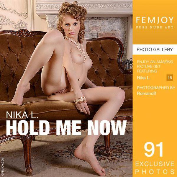 FemJoy:  Nika L -  Hold Me Now