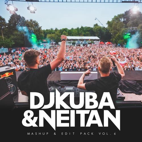 DJ Kuba & Neitan - Mashup & Edit Pack Vol 6 [2019]