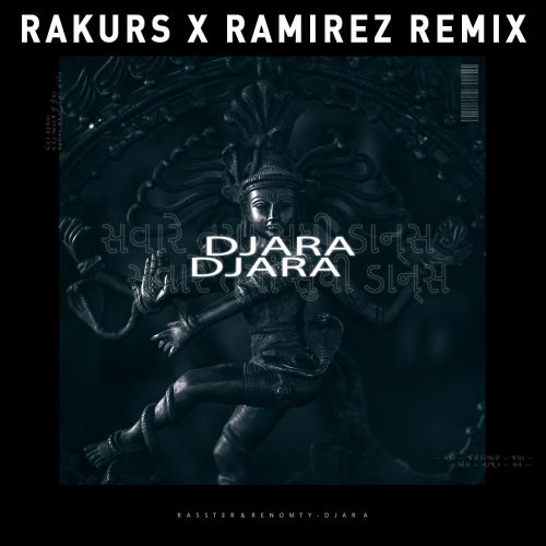 Rasster, Renomty - Djara (Rakurs & Ramirez Remix) [2019]