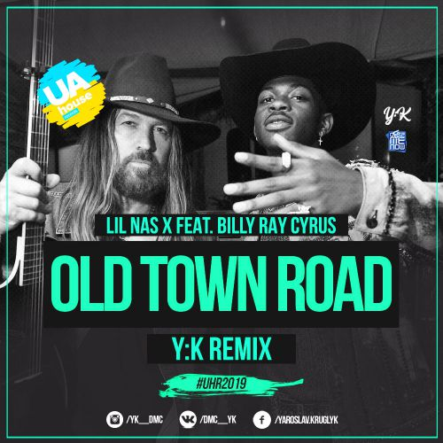 Lil Nas X feat. Billy Ray Cyrus - Old Town Road (Y:K Remix) [2019]