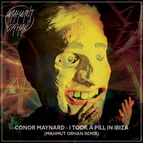 Conor Maynard - I Took A Pill Ibiza (Mahmut Orhan Remix) [2016]