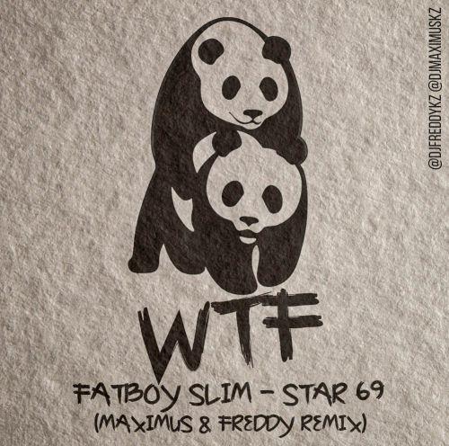 Fatboy Slim - Star 69 (Maximus & Freddy Remix) [2019]