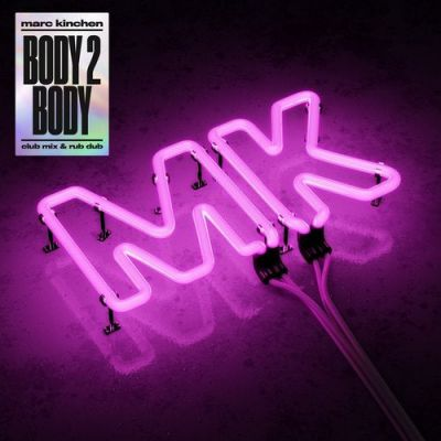 Mk - Body 2 Body (Extended Club Mix) [2019]