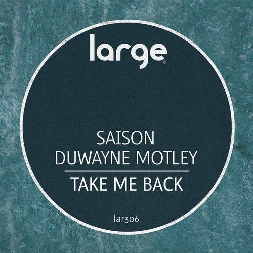 Duwayne Motley, Saison, Tim Davis - Take Me Back [2019]
