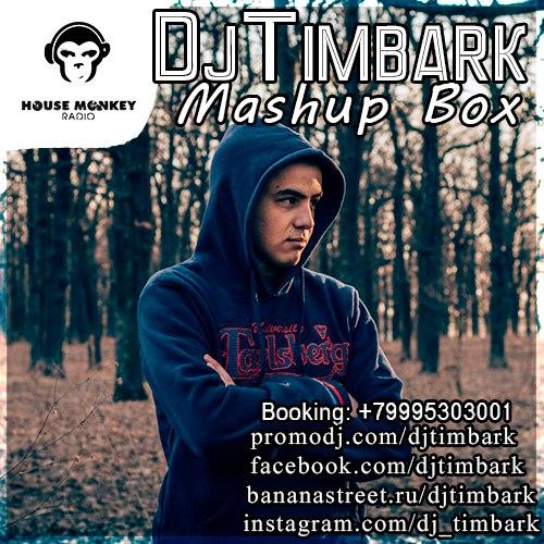 DJ Timbark - Mashup Box [2019]