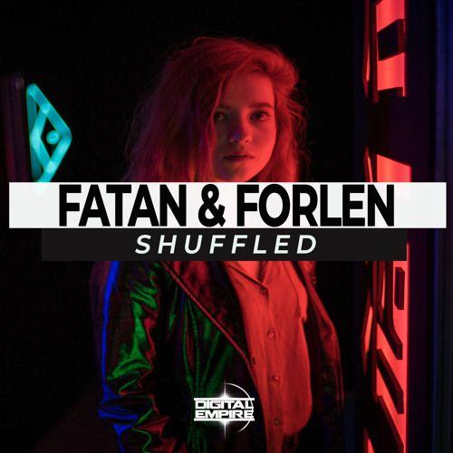 Fatan & Forlen - Shuffled [2019]