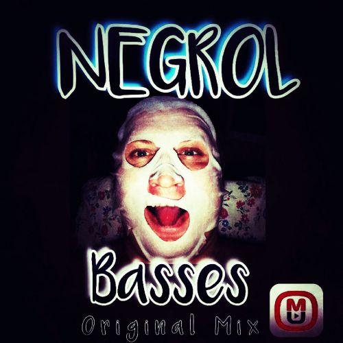 Negrol - Basses (Original Mix) [2019]