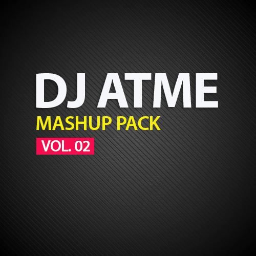 DJ Atme - Mashup Pack Vol. 2 [2019]