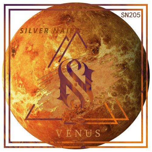 Silver Nail - Venus (Original Mix) [2019]