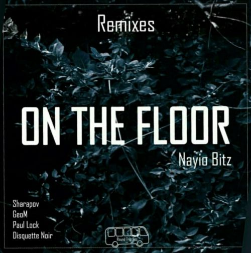 Nayio Bitz - On The Floor (Sharapov Remix) [2019]