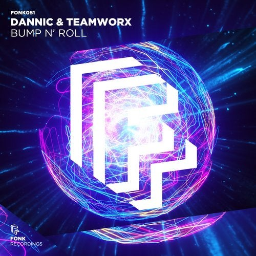 Dannic, Teamworx - Bump N Roll (Extended Mix) [2019]