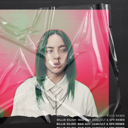 Billie Eilish - Bad Guy (Iamcult & SP6 Remix) [2019]
