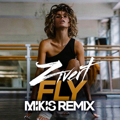 Zivert - Fly (Mikis Remix) [2019]