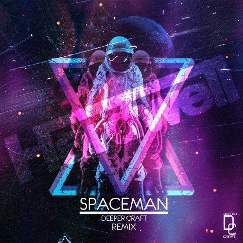 Hardwell - Spaceman (Deeper Craft Remix) [2019]