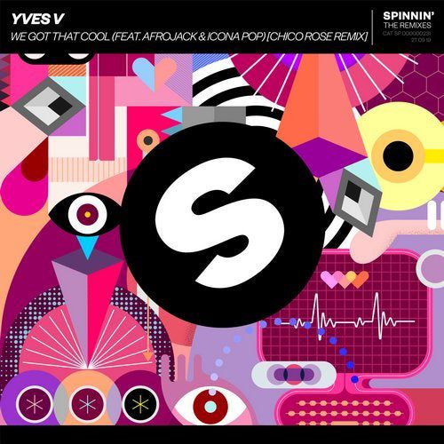 Yves V feat. Afrojack & Icona Pop - We Got That Cool (Chico Rose Extended Remix) [2019]