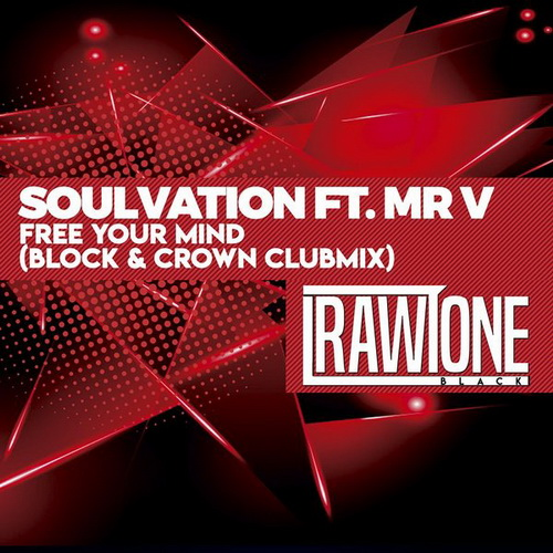 Soulvation & Mr. V - Free Your Mind (Block & Crown Clubmix) [2019]