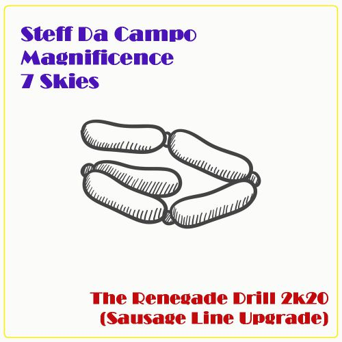Steff Da Campo x Magnificence x 7 Skies - The Renegade Drill 2k20 (Sausage Line Upgrade) [2019]