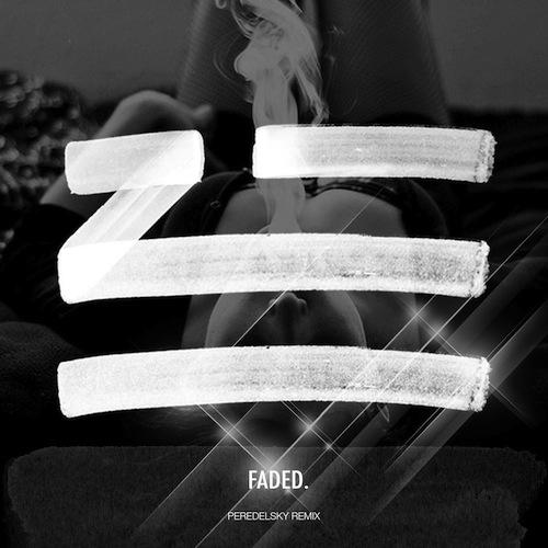 Zhu - Faded (Peredelsky Remix) [2019]