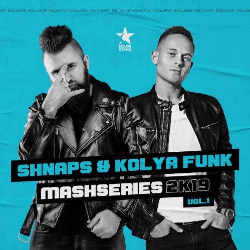 Shnaps & Kolya Funk - Mashseries Vol. 1 [2019]