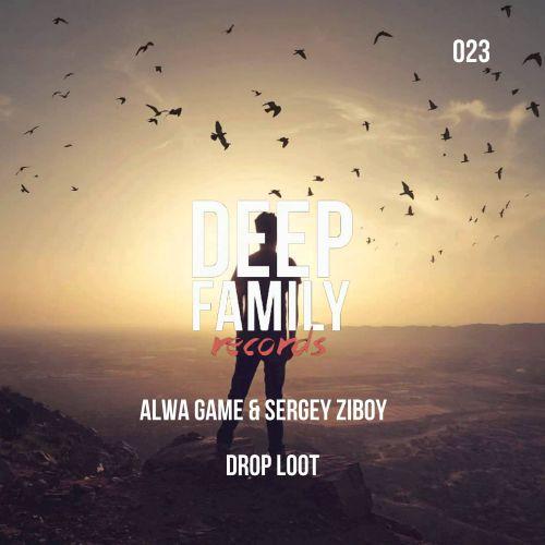 Alwa Game & Sergey Ziboy - Drop Loot (Original Mix) [2019]