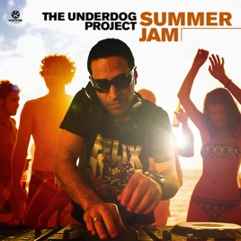 The Underdog Project x Teddy Cream - Summer Jam (Starjack House Mixshow) [2019]
