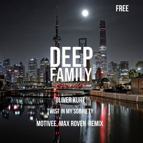 Oliver Kurt - Twist In My Sobriety (Motivee, Max Roven Remix) [2019]