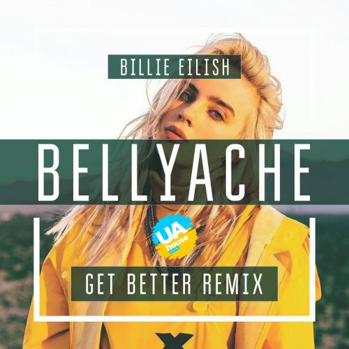 Billie Eilish - Bellyache; Jah Khalib - Джадуа; Один в каное - У мене немає дому; Emma Peters - Clandestina (Get Better Remix's) [2019]