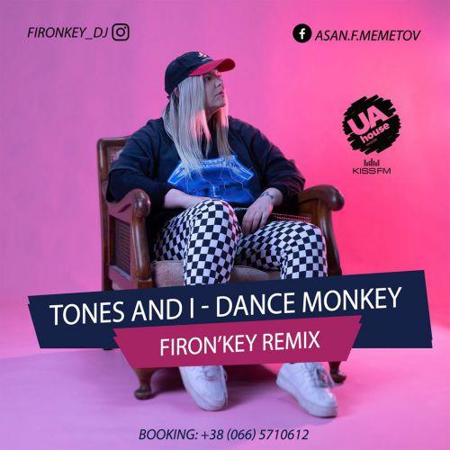 Tones & I - Dance Monkey (Firon'key Remix) [2019]