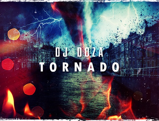 DJ Doza - Tornado (Extended Mix) [2019]