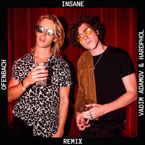 Ofenbach - Insane (Vadim Adamov & Hardphol Remix)