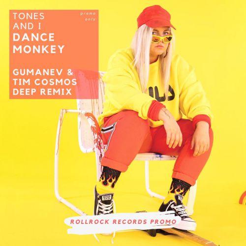 Tones and I - Dance Monkey (Gumanev & Tim Cosmos Remix) [2019]