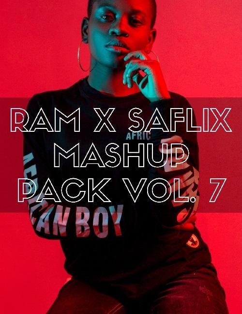 Ram x Saflix - Mashup Pack Vol.7 [2019]