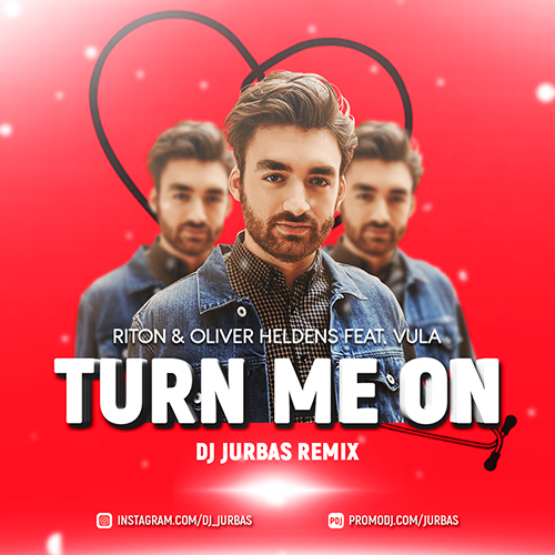 Riton & Oliver Heldens feat. Vula - Turn Me On (Dj Jurbas Remix).mp3