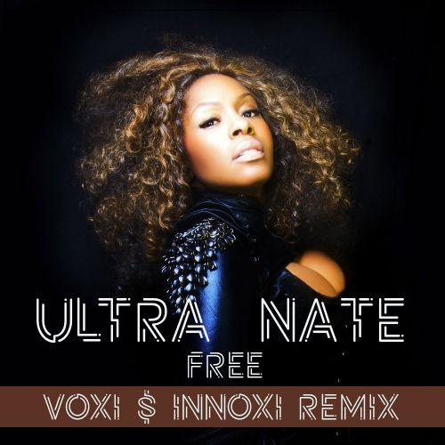 Ultra Nate - Free (Voxi & Innoxi Remix) [2020]